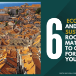 Six Eco-friendly And Sustainable Roofing Materials To Consider For Your Project